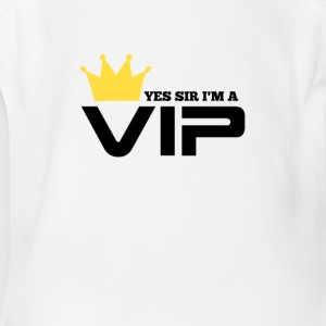 yes sir I'm a VIP - Short Sleeve Baby Bodysuit