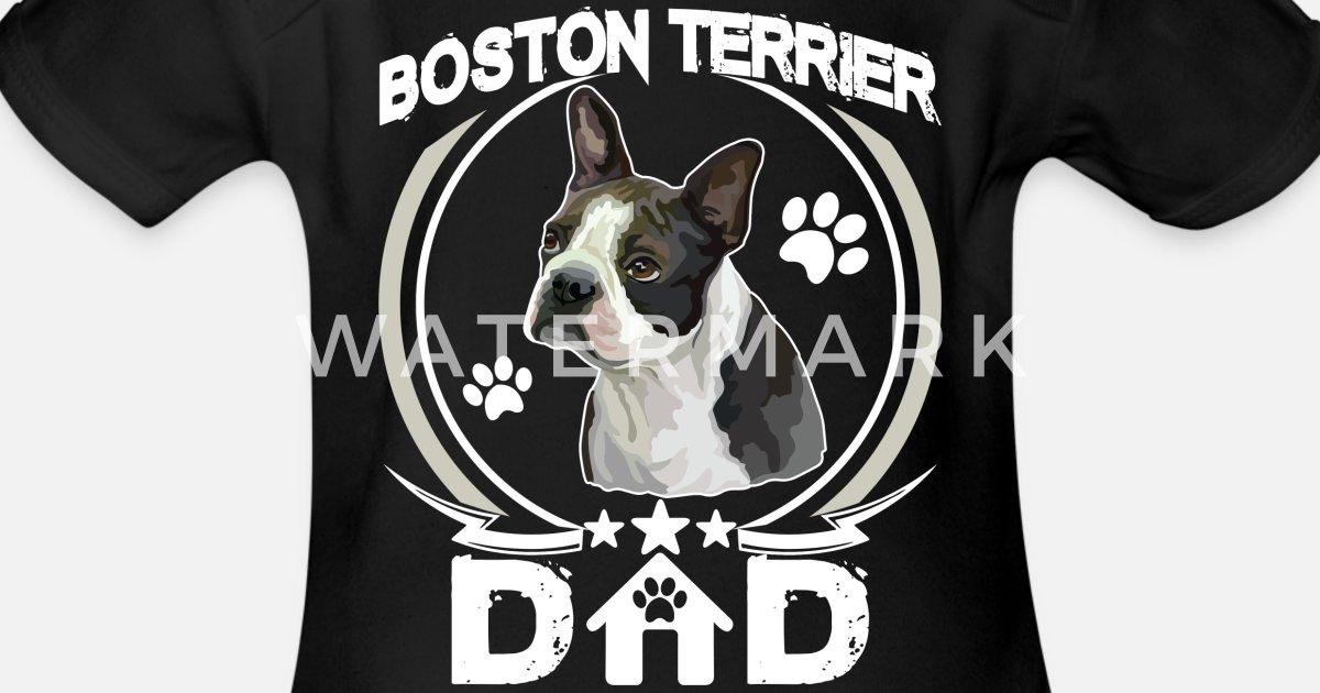 11409c359 Boston Terrier Dad Shirt Fathers Day Gift Dog Love Organic Short-Sleeved  Baby Bodysuit | Spreadshirt