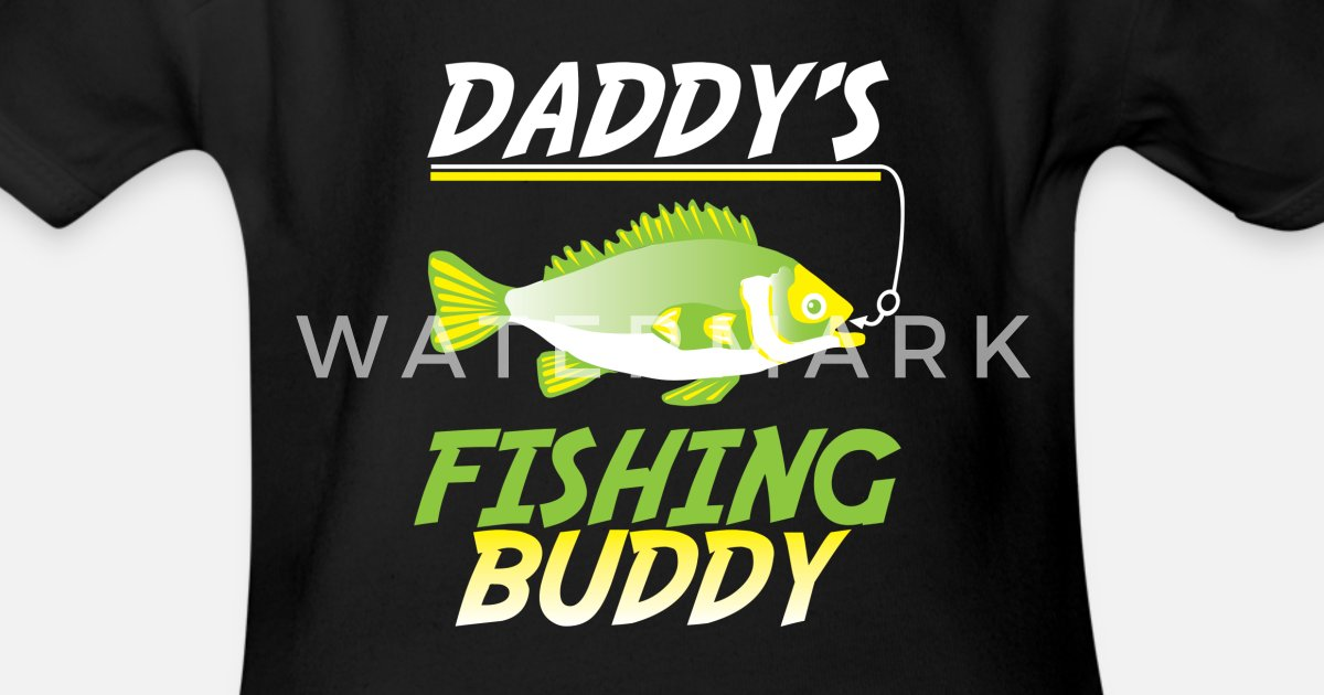 35f8eb958254 Funny Fishing Daddy s Fishing Buddy Fish Gift Organic Short-Sleeved ...