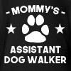 Mommy's Assistant Dog Walker - Short Sleeve Baby Bodysuit