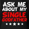 Ask Me About My Single Godfather - Short Sleeve Baby Bodysuit