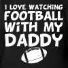 I Love Watching Football With My Daddy - Short Sleeve Baby Bodysuit