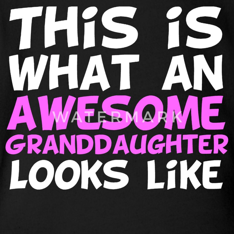 This Is What An Awesome Granddaughter Looks Like - Short Sleeve Baby Bodysuit