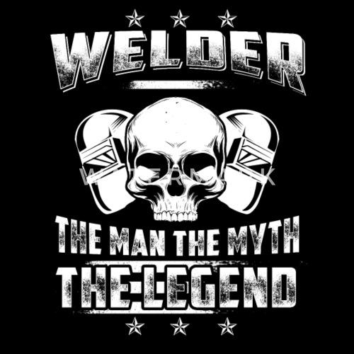 Welder The Legend Welder T Shirts By Thuong Tin Spreadshirt