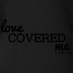 Love Covered Me - with Verse: 1 Cor. 13:7 - Short Sleeve Baby Bodysuit