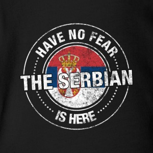 Have No Fear The Serbian Is Here - Short Sleeve Baby Bodysuit