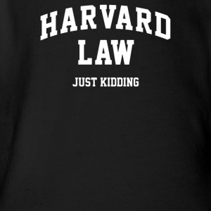 Harvard Law Just Kidding - Short Sleeve Baby Bodysuit