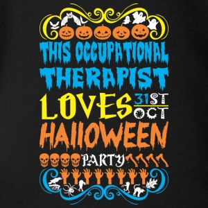 This Occupationl Therapst Loves 31st Oct Halloween - Short Sleeve Baby Bodysuit