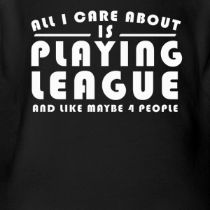 All I Care About Is PLAYING LEAGUE Tshirt - Short Sleeve Baby Bodysuit