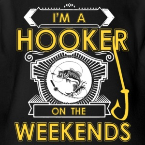 I'm A Hooker On The Weekends Fishing T Shirt - Short Sleeve Baby Bodysuit