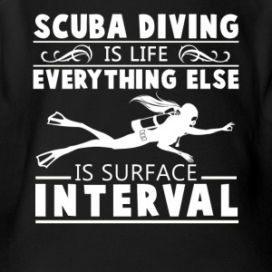 Scuba Diving Is Life Shirt - Short Sleeve Baby Bodysuit