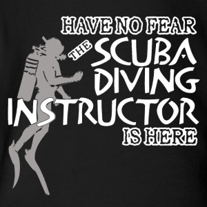 SCUBA DIVING INSTRUCTOR IS HERE SHIRT - Short Sleeve Baby Bodysuit