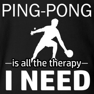 Ping Pong is my therapy - Short Sleeve Baby Bodysuit