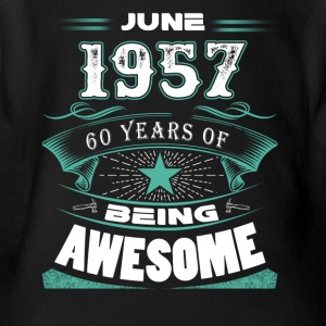 June 1957 - 60 years of being awesome - Short Sleeve Baby Bodysuit