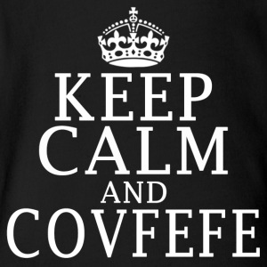 Keep Calm and Covfefe - Short Sleeve Baby Bodysuit