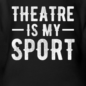 theatre is my sport T-shirt - Short Sleeve Baby Bodysuit