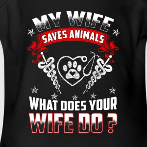 My wife saves animals - Short Sleeve Baby Bodysuit