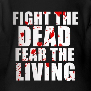 Fight The Dead Fear The Living - Short Sleeve Baby Bodysuit
