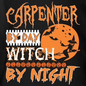 Carpenter By Day Witch By Night Halloween - Short Sleeve Baby Bodysuit