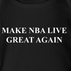 Make NBA LIVE Great Again - Short Sleeve Baby Bodysuit