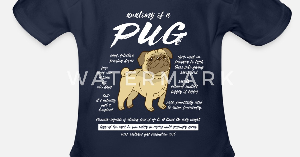08637d474 Dog Lovers Gift Anatomy Of A Pug Organic Short-Sleeved Baby Bodysuit ...