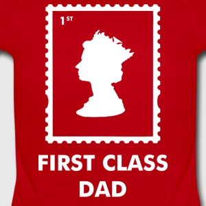 First Class Dad - Short Sleeve Baby Bodysuit