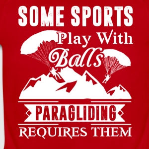 Paragliding Requires Balls Shirt - Short Sleeve Baby Bodysuit