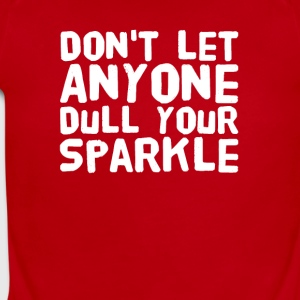 Don't let anyone dull your sparkle - Short Sleeve Baby Bodysuit