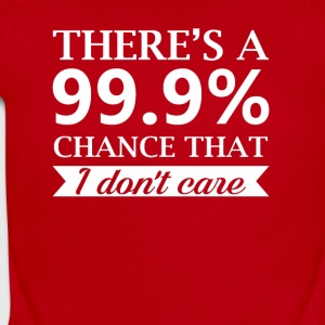 Indifference Person Dont Care 99 Chance - Short Sleeve Baby Bodysuit