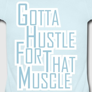 Hustle for that Muscle - Short Sleeve Baby Bodysuit