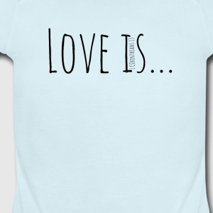 Love Is - Short Sleeve Baby Bodysuit