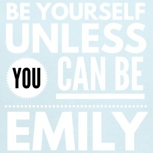 Be yourself unless you can be Emily - Short Sleeve Baby Bodysuit
