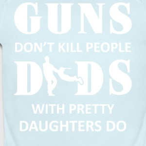 Guns Don't Kill People Dads With Daughters T Shirt - Short Sleeve Baby Bodysuit