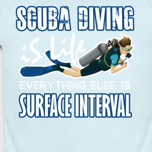 SCUBA DIVING IS LIFE TEE SHIRT - Short Sleeve Baby Bodysuit