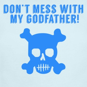 Don't Mess With My Godfather Skull And Crossbones - Short Sleeve Baby Bodysuit