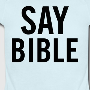 Say Bible Black - Short Sleeve Baby Bodysuit