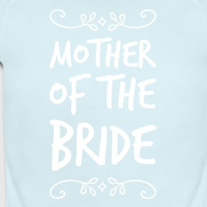 Mother of the bride - Short Sleeve Baby Bodysuit