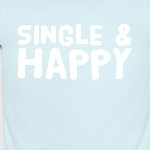 Single and happy - Short Sleeve Baby Bodysuit