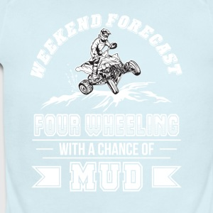 Weekend Four Wheeling With Chance Of Mud - Short Sleeve Baby Bodysuit