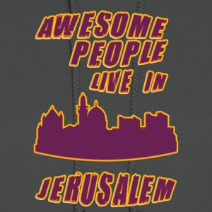 Jerusalem Awesome people live in - Women's Hoodie