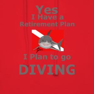 Retirement Plan to go Diving - Women's Hoodie