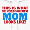 Worlds Greatest Mom - Women's Hoodie