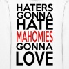 Haters Gonna Hate Mahomies Gonna Love - Women's Hoodie