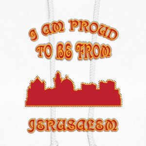 Jerusalem I am proud to be from - Women's Hoodie