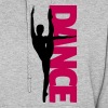 Dance Text Girl  - Women's Hoodie