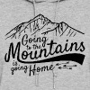 Going to the mountains - Women's Hoodie