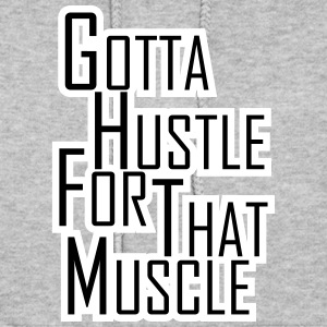 Hustle for that Muscle - Women's Hoodie