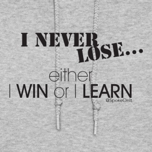 Win or Learn - Women's Hoodie