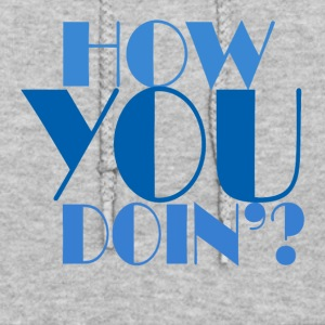 How you doin - Women's Hoodie