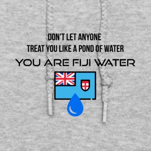Don't let anyone treat you like a pond of water - Women's Hoodie